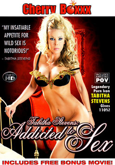 Tabitha Stevens: Addicted To Sex #1