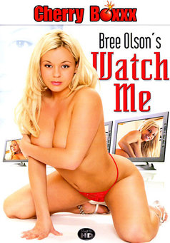 Bree Olson's Watch Me #1