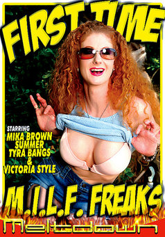 First Time Milf Freaks #1