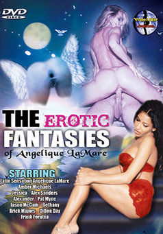 The Erotic Fantasies Of Angelique Lamare #1