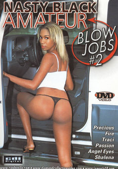 Nasty Black Amateur Blow Jobs #2