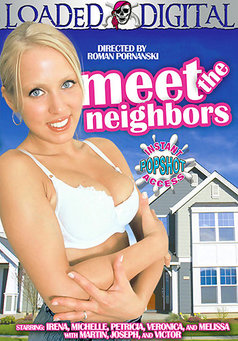 Meet The Neighbors #1