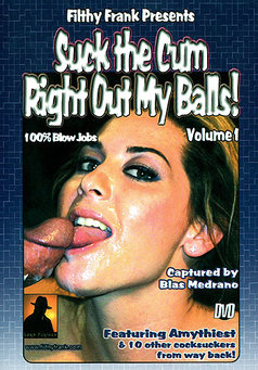 Suck The Cum Right Out Of My Balls #1
