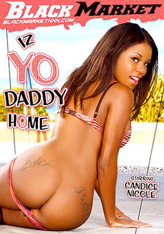 Iz Yo Daddy Home #1