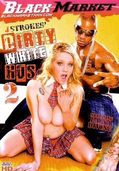 Dirty White Hos #2