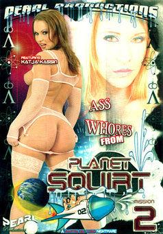 Ass Whores From Planet Squirt #2