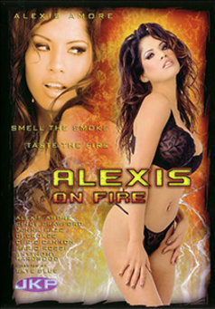 Alexis on Fire #1
