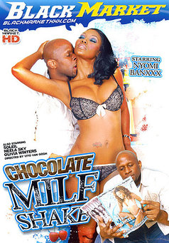 Chocolate Milf Shake #1