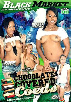 Chocolate Covered Coeds #1