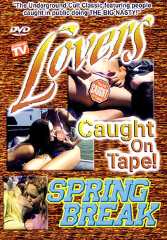 Lovers Caught On Tape Spring Break #1