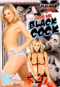 Give Me Black Cock #1