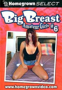 Big Breast Amateur Girls #6