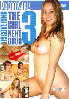Discovering The Girl Next Door #3