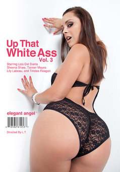 Up That White Ass #3
