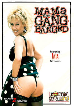 Mama Got Gang Banged #1