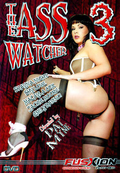 The Ass Watcher #3