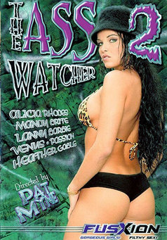 The Ass Watcher #2