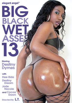 Big Black Wet Asses #13