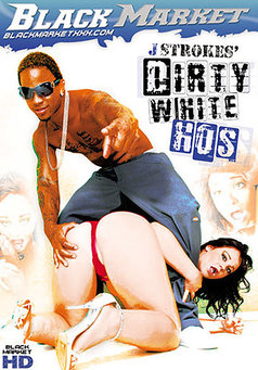 Dirty White Hos #1