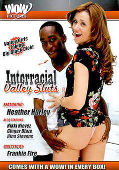 Interracial Valley Sluts #1