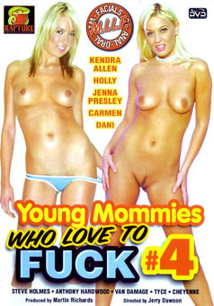 Young Mommies Who Love To Fuck #4