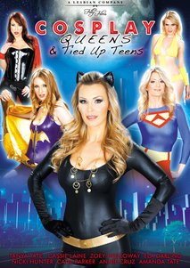 Tanya Tate's Cosplay Queens and Tied Up Teens