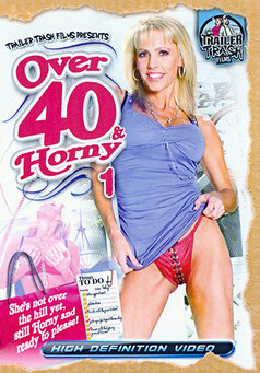 Over 40 & Horny #1