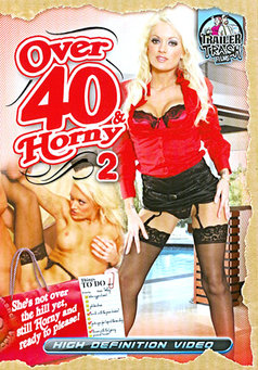 Over 40 & Horny #2