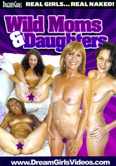 Wild Moms And Daughters #1
