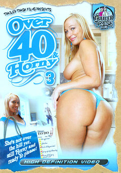 Over 40 & Horny #3