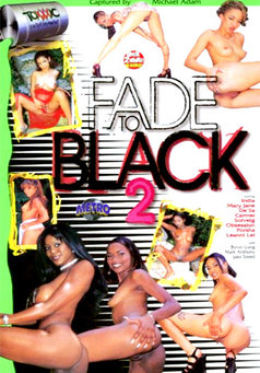 Fade To Black #2