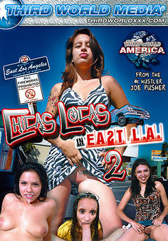 Chicas Locas In East La #2