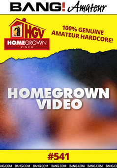 Homegrown Video #541