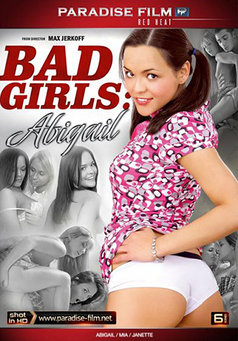 Bad Girls Abigail #1