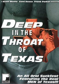 Deep In The Throat Of Texas #1