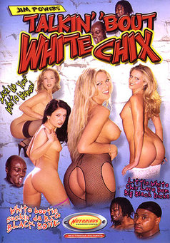 Talkin Bout White Chix #1