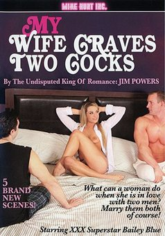 My Wife Craves Two Cocks #1