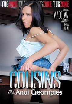My Cousins Like Anal Creampies #1