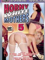 Horny White Mothers #5