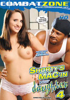 Shorty's Mac'in Your Daughter #4