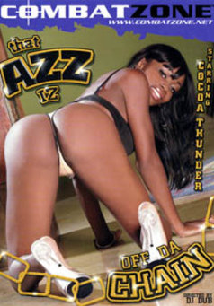 That Azz Iz Off Da Chain #1