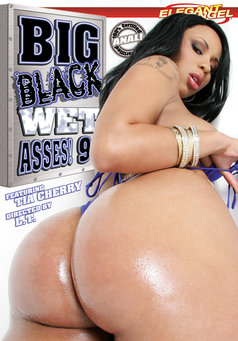 Big Black Wet Asses #9