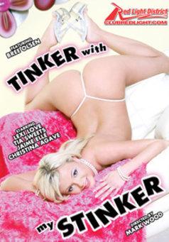 Tinker with my Stinker #1