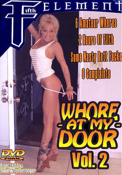 Whore At My Door #2