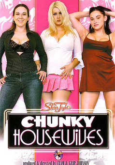 Chunky House Wives #1