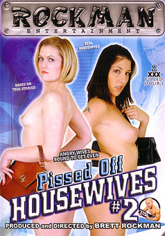 Pissed Off Housewives #2