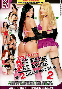 One Whore Plus One More Equals 2 Chicks And 1 Dick #2