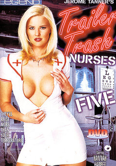 Trailer Trash Nurses #5