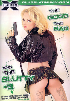 The good the bad and the slutty #3