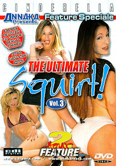 The Ultimate Squirt #3